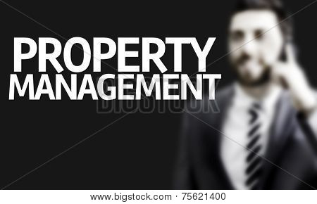 Business man with the text Property Management in a concept image