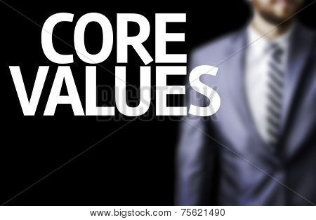 Business man with the text Core Values in a concept image