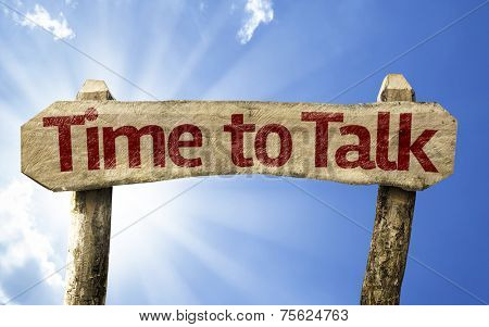 Time to Talk wooden sign on a beautiful day