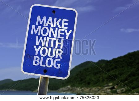 Make Money With Your Blog sign with a beach on background