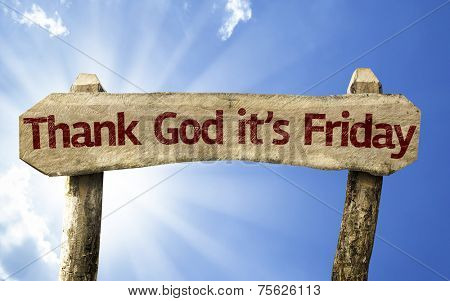 Thank God It's Friday wooden sign on a summer day