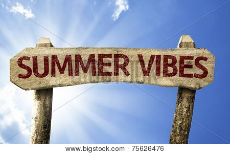 Summer Vibes sign on a summer day