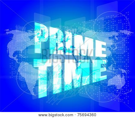 Prime Time Words On Digital Screen Background With World Map