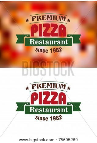 Premium Pizza Restaurant sign