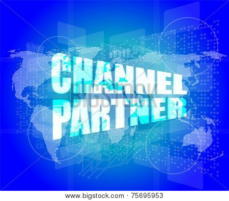 Marketing Concept: Words Channel Partner On Digital Screen