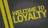 foto of trustworthiness  - Welcome to Loyalty written on the road - JPG