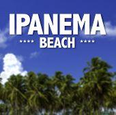 picture of ipanema  - Ipanema Beach written on a beautiful beach background - JPG