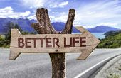picture of prosperity sign  - Better Life wooden sign with a landscape on background  - JPG