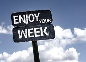 picture of tuesday  - Enjoy Your Week sign with clouds and sky background - JPG