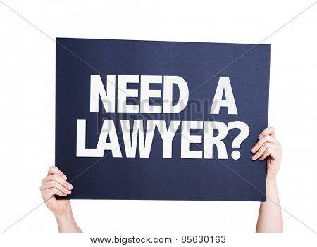 Need a Lawyer? card isolated on white