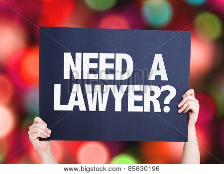 Need a Lawyer? card with bokeh background