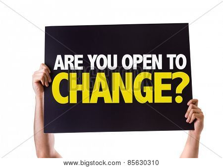 Are You Open to Change? card isolated on white