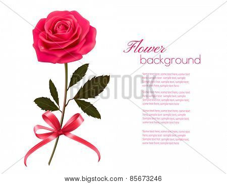 Holiday background with pink rose and a bow. Vector.