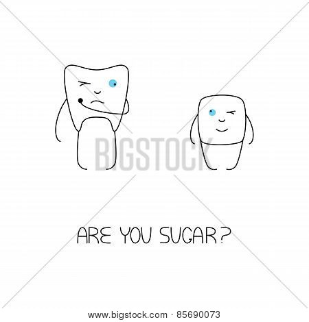 Are You Sugar