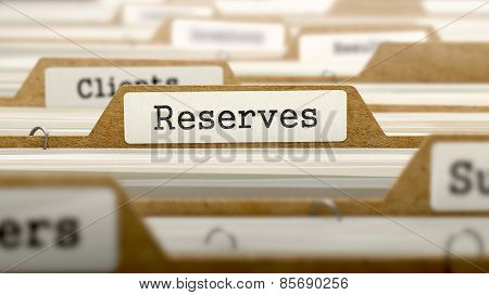 Reserves Concept with Word on Folder.