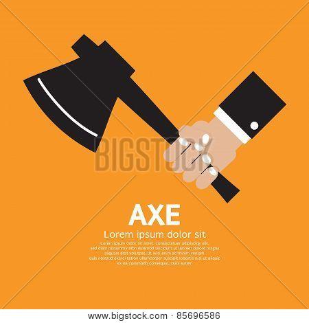 Axe In Hand.