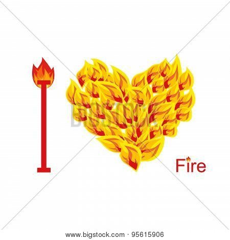 I love fire. Symbol of  heart of  flame. Flaming heart. Vector illustration