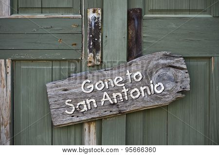 Gone to San Antonio.