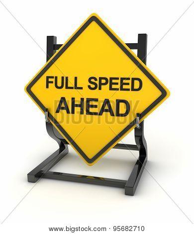 Road Sign - Full Speed Ahead