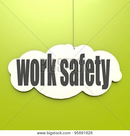 White Cloud With Work Safety