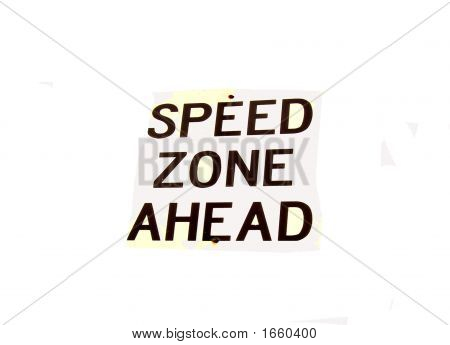 Sign  Speed Zome Ahead