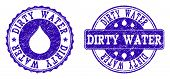 Grunge Dirty Water Stamp Seal Imprints. Dirty Water Text Inside Blue Unclean Rubber Seals With Grung poster