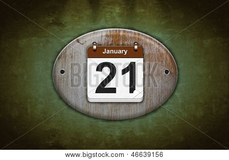 Old Wooden Calendar With January 21.