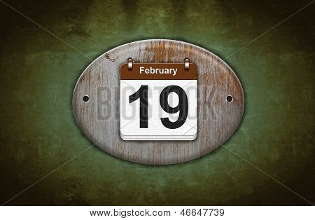 Old Wooden Calendar With February 19.