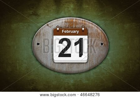 Old Wooden Calendar With February 21.