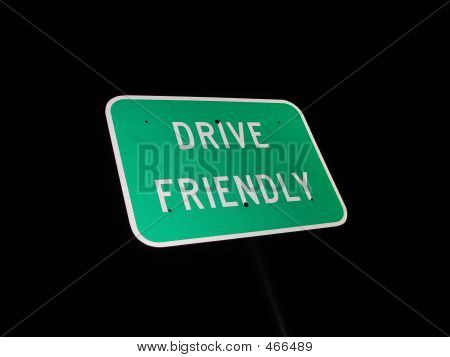 Night Sign Drive Friendly