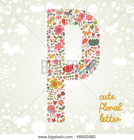 The letter P. Bright floral element of colorful alphabet made ??from birds, flowers, petals, hearts and twigs. Summer floral ABC element in vector