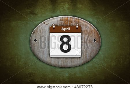 Old Wooden Calendar With April 8.