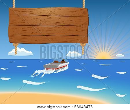 Summer Background With Motorboat And Wooden Sign.