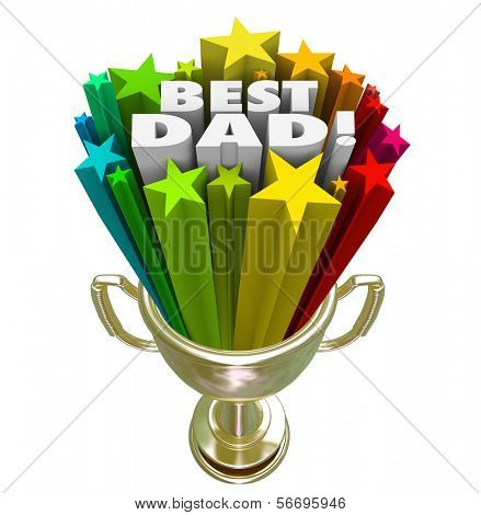 Best Dad words and stars in trophy awarded to the top father demonstrating excellent or outstanding parenting skills