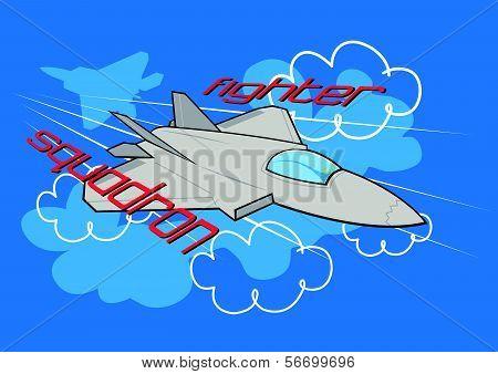 Fighter squadron.