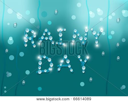 Stylish text Rainy Day with shiny water drops on green background.