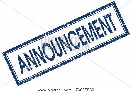Announcement Blue Square Stamp Isolated On White Background
