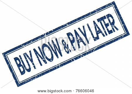 Buy Now Pay Later Blue Square Stamp Isolated On White Background