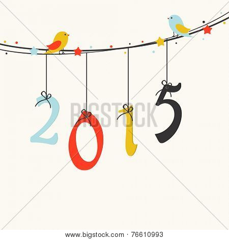 Cute little birds sitting on a rope with colorful hanging text 2015 for Happy New Year celebrations.