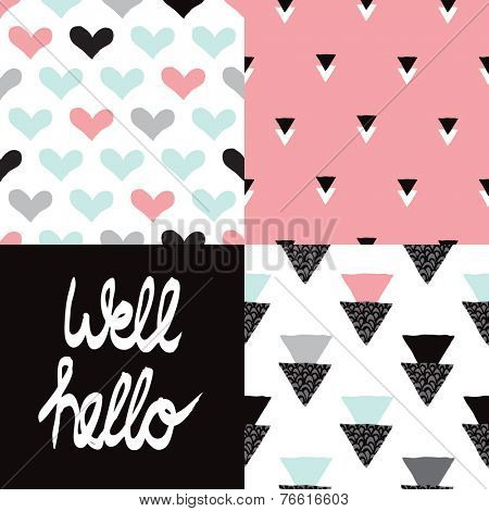 Well hello geometric seamless background pattern set hearts and typography cover postcard design in vector