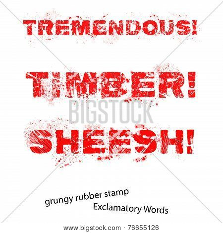 Grunge Rubber Stamp With Text Tremendous Timber Sheesh ,vector Illustration