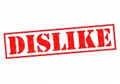 picture of disapproval  - DISLIKE red Rubber Stamp over a white background - JPG