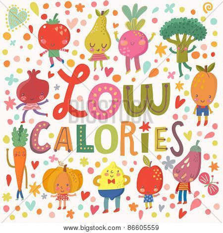 Lovely low calories concept card with sweet fruits and vegetables in vector. Tasty lemon, apple, eggplant, apricot, broccoli, beet, pear, tomato, carrot, pomegranate and banana in funny cartoon style