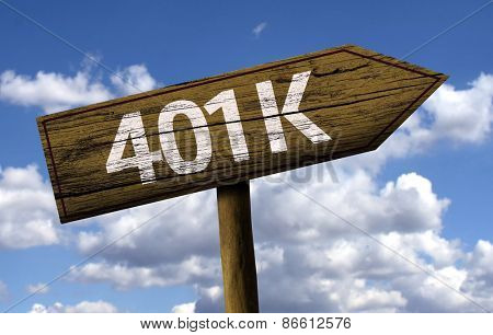 401k sign on the beautiful day