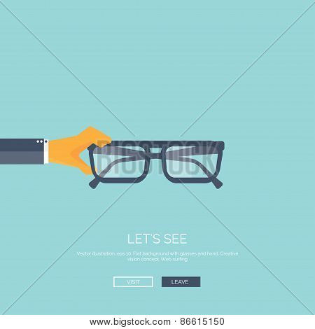 Vector illustration. Flat background with hand and glasses. Lets see. Eye care and protection.