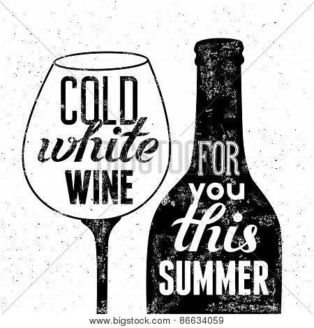 Typographic retro grunge poster. Black-white wine bottle and glass for summer menu. Vector illustrat
