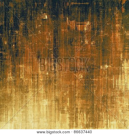 Abstract old background or faded grunge texture. With different color patterns: yellow (beige); brown; black