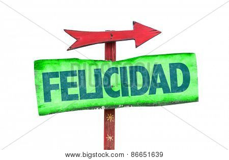 Happiness (in Spanish) sign isolated on white