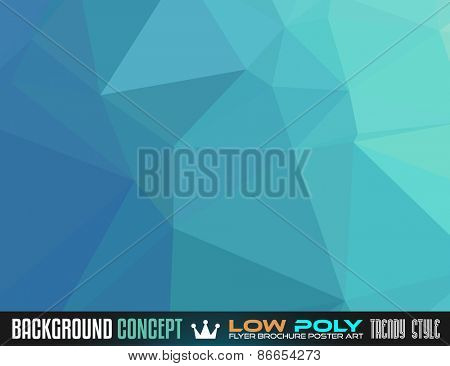 Low Poly Art background for your polygonal flyer, stylish brochure, poster background and fresh applications.
