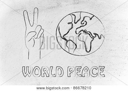 World Peace And Happiness, Hands Making Peace Sign And Globe